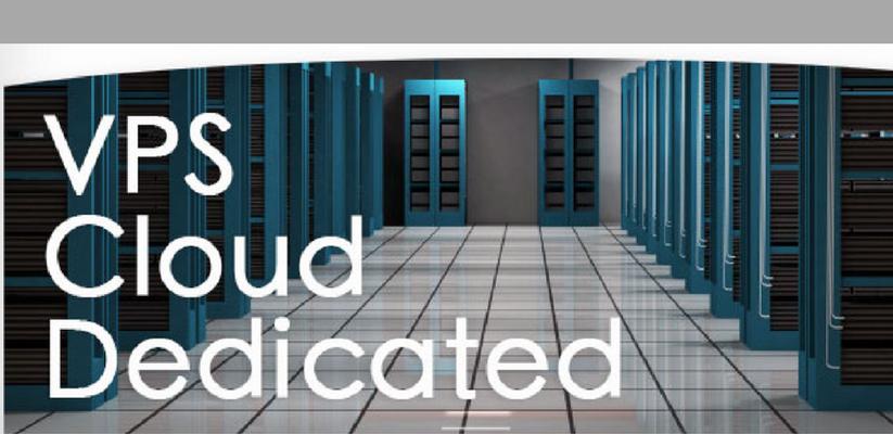 VPS, Cloud, Dedicated
