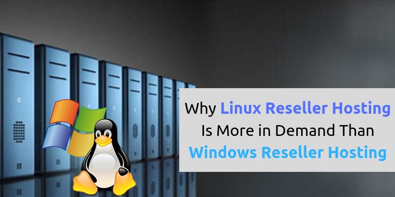 Linux Reseller Hosting vs Windows Reseller Hosting