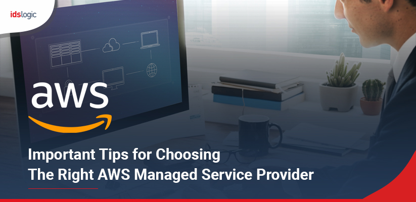 Important Tips for Choosing the Right AWS Managed Service Provider