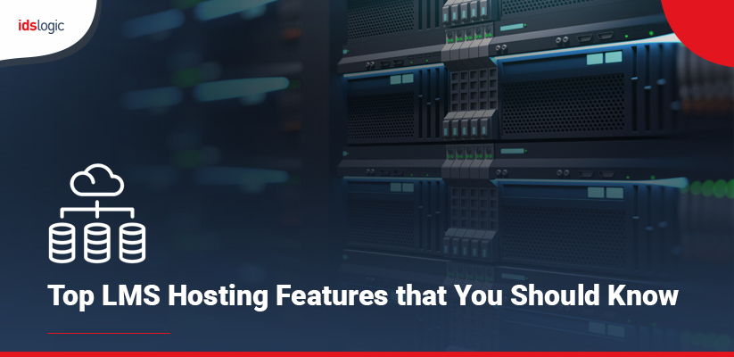 Top LMS Hosting Features that You Should Know
