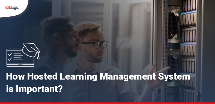 How Hosted Learning Management System is Important