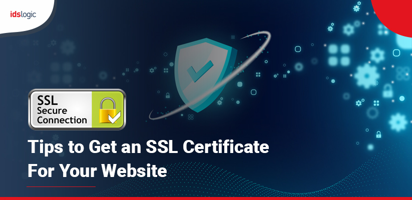 Tips to Get an SSL Certificate for Your Website